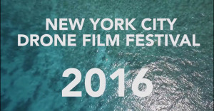 Nominaties NYC drone film festival 2016